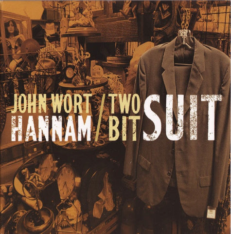 John Wort Hannam - Two-Bit Suit