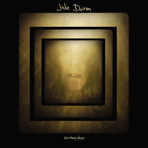 Julie Doiron - So Many Days