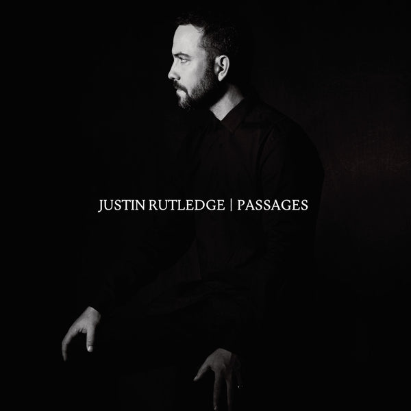 Justin Rutledge - Passages