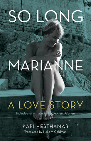 Kari Hesthamar - So Long, Marianne: A Love Story (eBook)