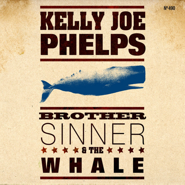 Kelly Joe Phelps - Brother Sinner and The Whale
