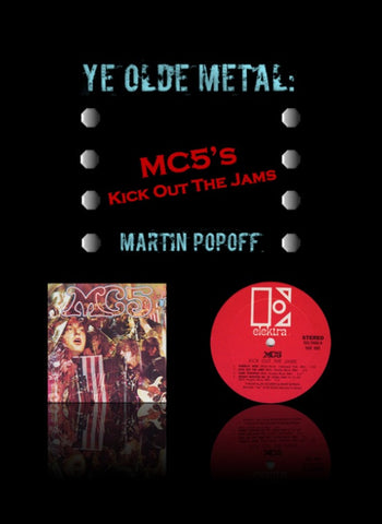 Martin Popoff – eBook – MC5 – Kick Out The Jams