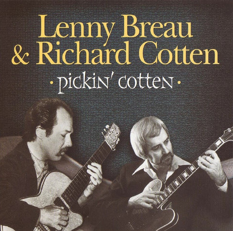 Lenny Breau & Richard Cotten - Pickin' Cotten