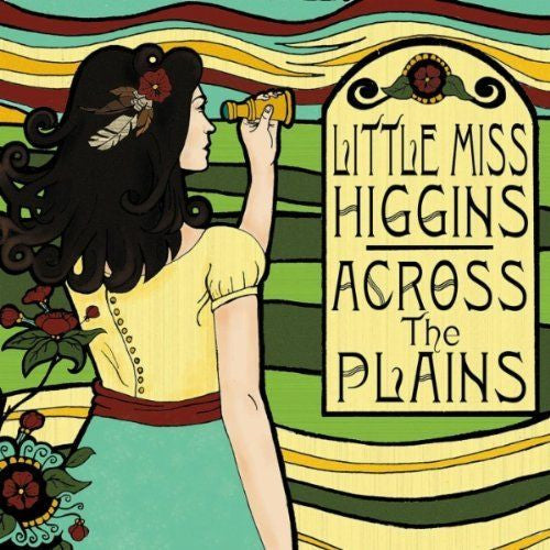 Little Miss Higgins - Across The Plains (Physical CD)