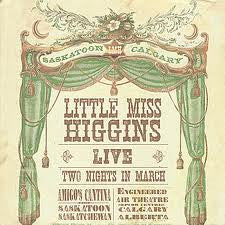 Little Miss Higgins - Live: Two Nights in March (Physical CD)