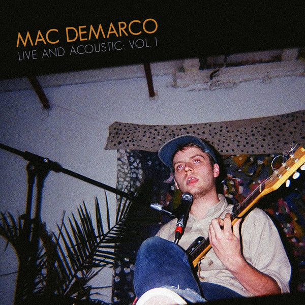Mac DeMarco - Live and Acoustic