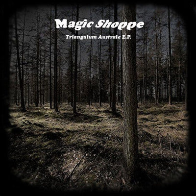 Magic Shoppe - Triangulum Australe EP