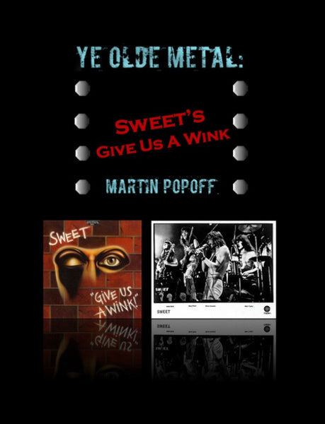Martin Popoff – eBook – Sweet – Give Us A Wink