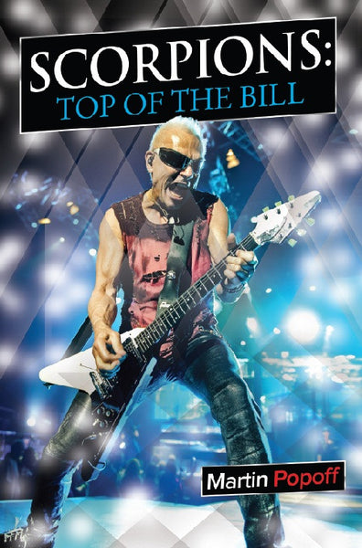 Martin Popoff - eBook – Scorpions: Top Of The Bill