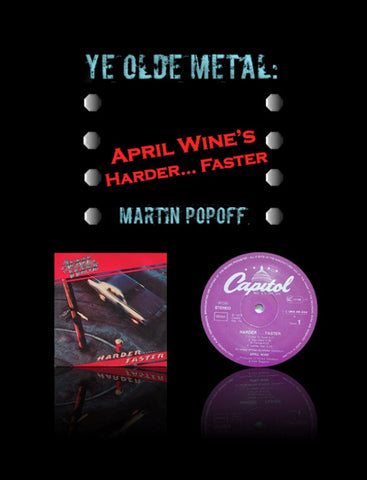 Martin Popoff – eBook – April Wine's Harder... Faster