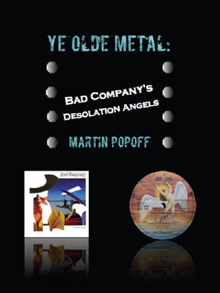 Martin Popoff - eBook - Bad Company - Desolation Angels
