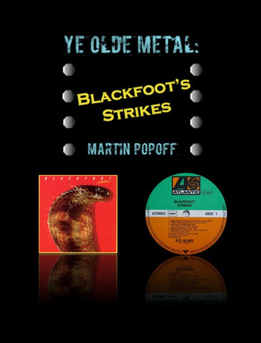 Martin Popoff – eBook – Blackfoot - Strikes