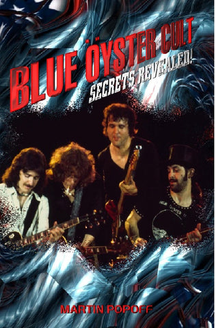Martin Popoff - eBook - Blue Oyster Cult: Secrets Revealed!