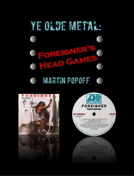 Martin Popoff – eBook – Foreigner – Head Games