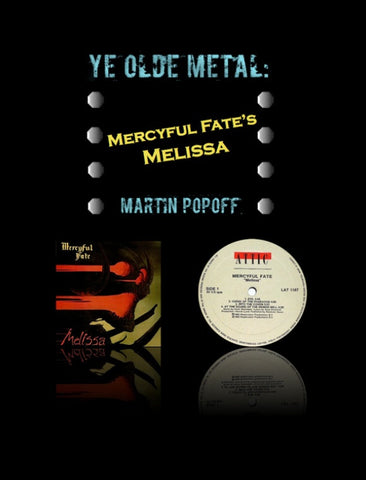 Martin Popoff – eBook – Mercyful Fate - Melissa