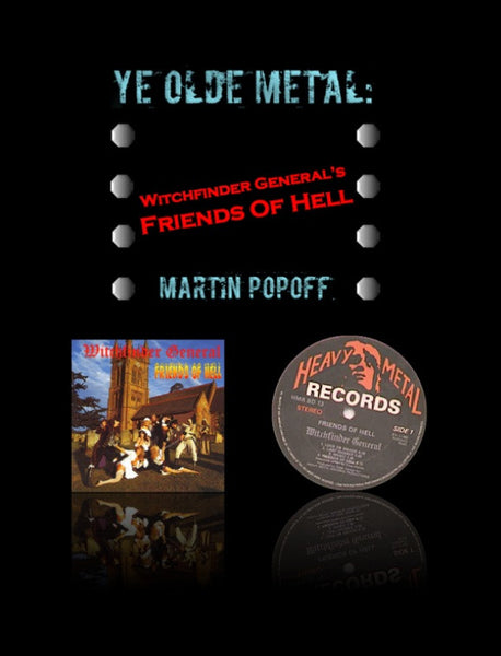 Martin Popoff – eBook – Witchfinder General - Friends Of Hell