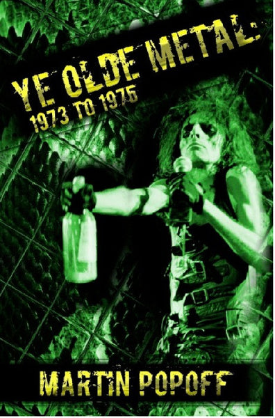 Martin Popoff - eBook - Ye Olde Metal: 1973 to 1975