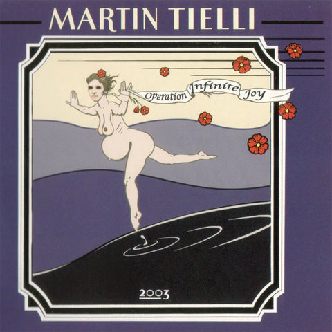 Martin Tielli - Operation Infinite Joy