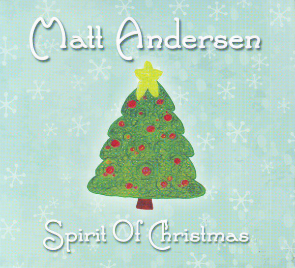 Matt Andersen - Spirit of Christmas