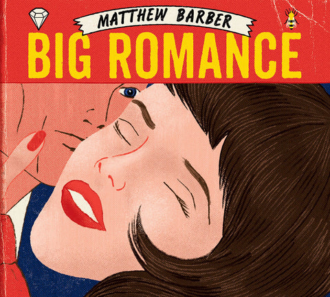 Matthew Barber - Big Romance