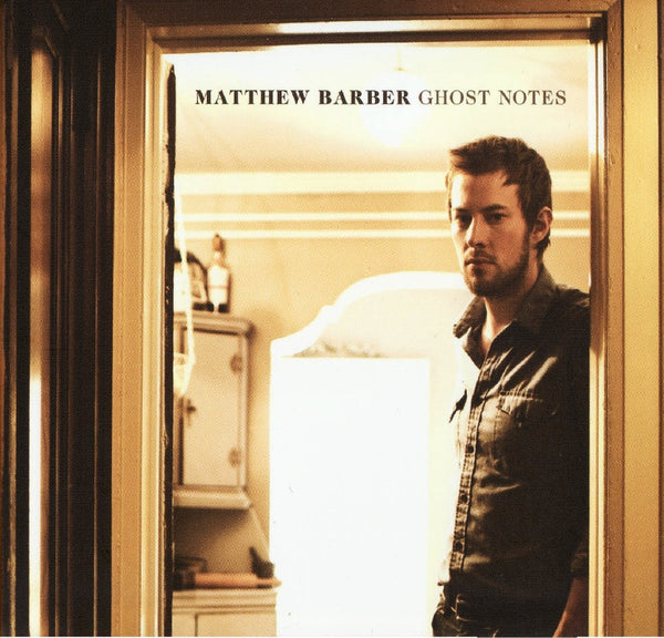 Matthew Barber - Ghost Notes (Physical CD)