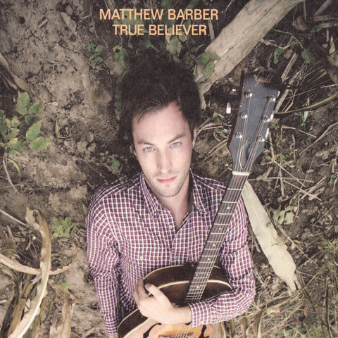 Matthew Barber - True Believer (Physical CD)