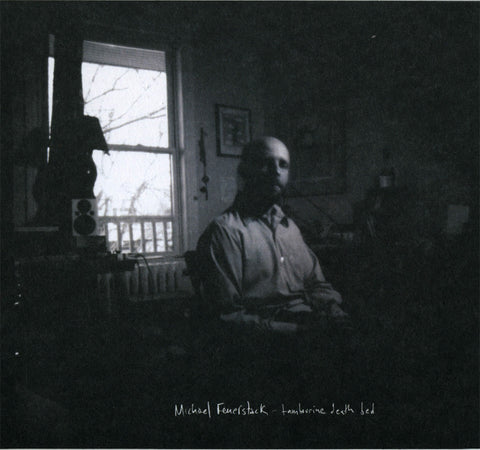 Michael Feuerstack - Tambourine Death Bed