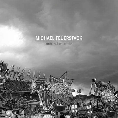 Michael Feuerstack - Natural Weather