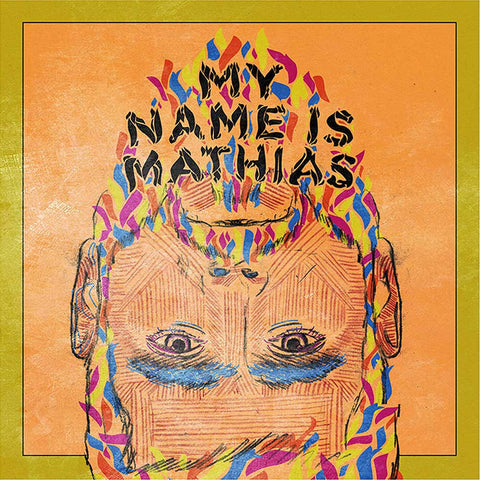 My Name Is Mathias