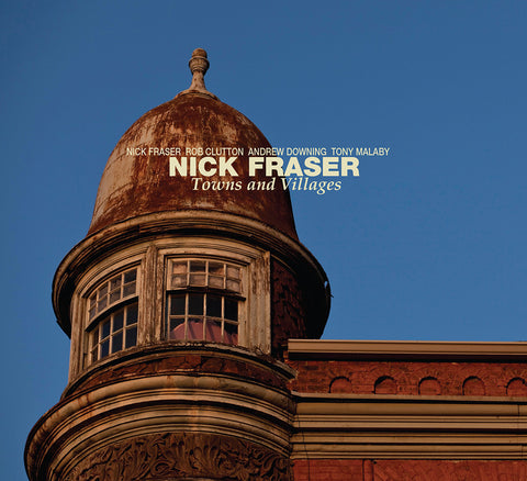 Nick Fraser - Town and Villages