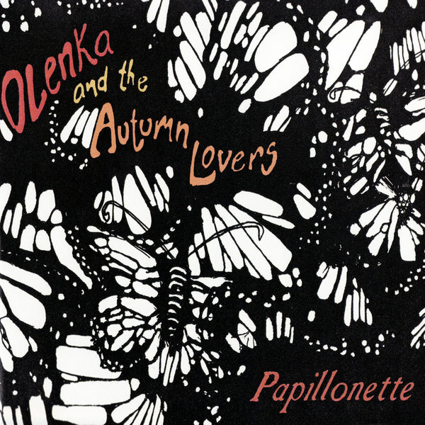 Olenka and the Autumn Lovers - Papillonette