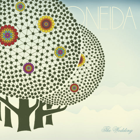 Oneida - The Wedding