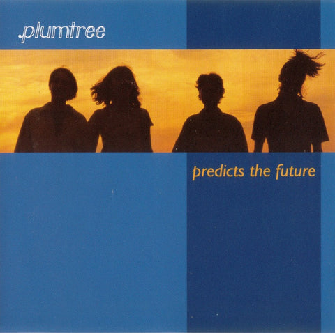 Plumtree - Predicts The Future