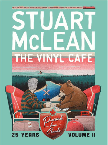 NEW! - Stuart McLean - Vinyl Cafe 25 Years, Volume II: Postcards from Canada  (CD Pre-Release)