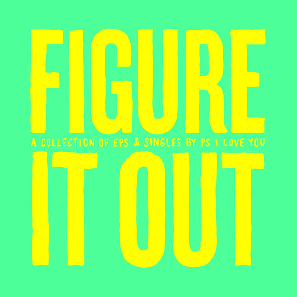 PS I Love You - Figure It Out