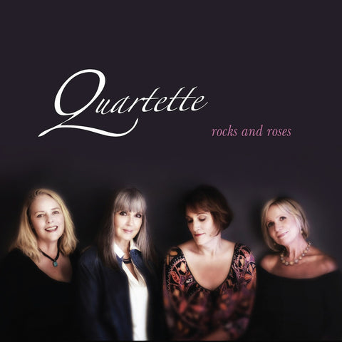 Quartette - Rocks and Roses (Physical CD)