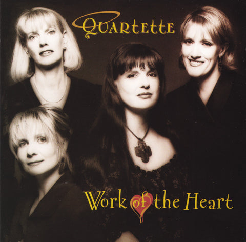 Quartette - Work of the Heart (Physical CD)