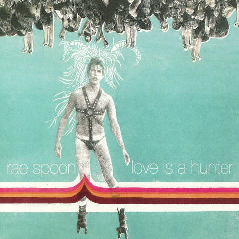 Rae Spoon - Love Is A Hunter