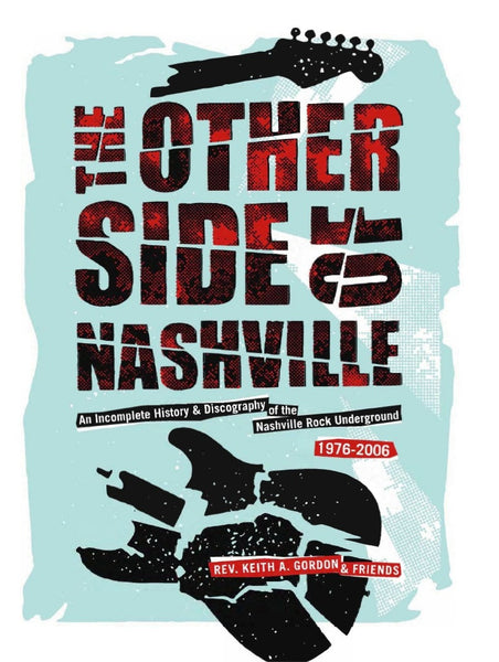 Rev. Keith A. Gordon - The Other Side of Nashville