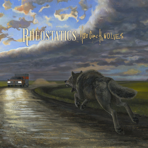Rheostatics - Here Come The Wolves