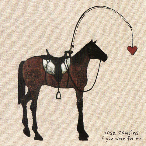 Rose Cousins - If You Were For Me