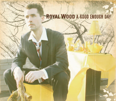Royal Wood - A Good Enough Day