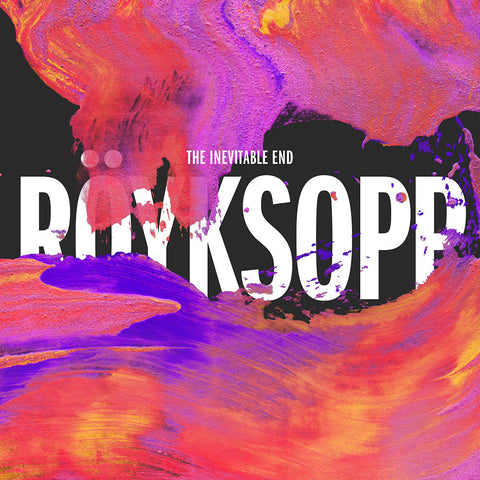 Royksopp - The Inevitable End