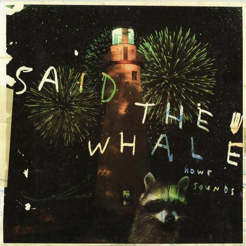 Said The Whale - Howe Sounds/Taking Abalonia, in MP3 and FLAC digital download format.