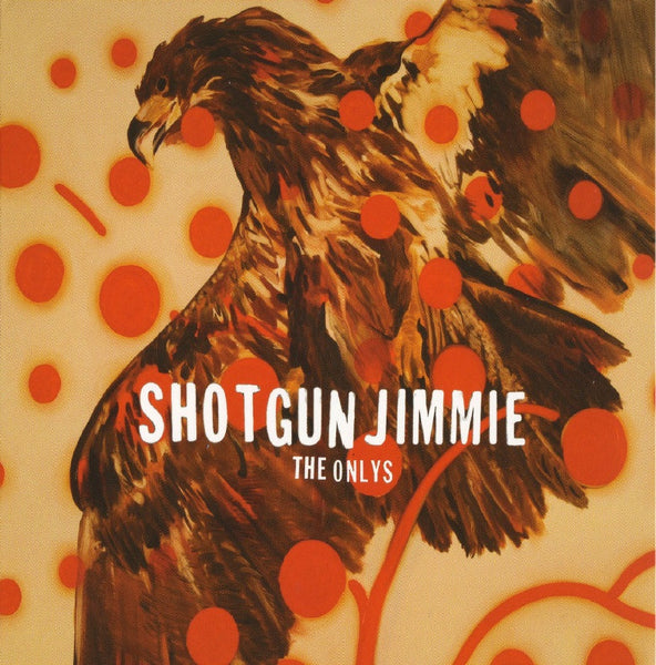 Shotgun Jimmie - The Onlys, in MP3 and FLAC digital download format.