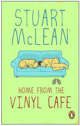 Book - Stuart McLean - Home from the Vinyl Cafe - Softcover