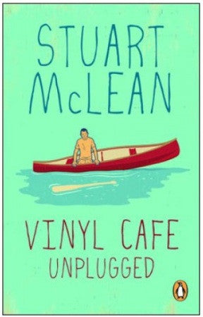 Book - Stuart McLean - Vinyl Cafe Unplugged - Softcover