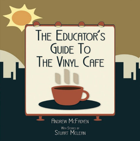Stuart McLean - The Educator's Guide to the Vinyl Cafe - Story #1 - The Laundry Chute