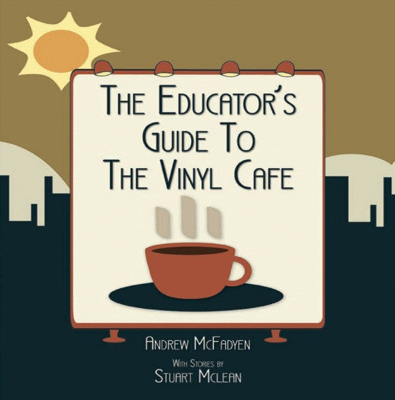 Stuart McLean - The Educator's Guide to the Vinyl Cafe - Story #5 - Turkeys Are Terrific