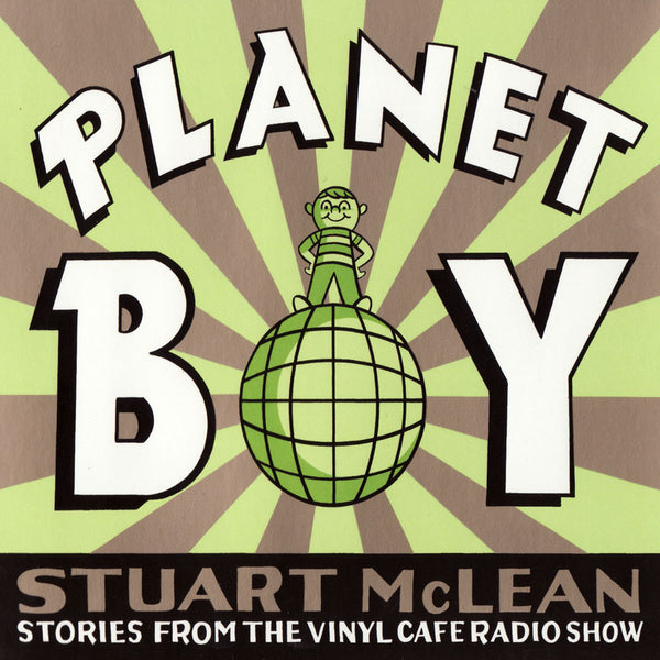 Stuart McLean - Planet Boy  (CD)